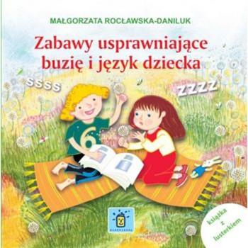 Zabawy usprawniające buzię i język dziecka