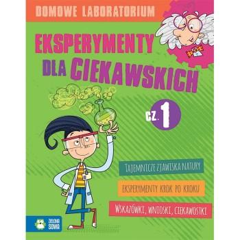 Eksperymenty dla ciekawskich cz. 1