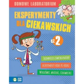 Eksperymenty dla ciekawskich cz. 2