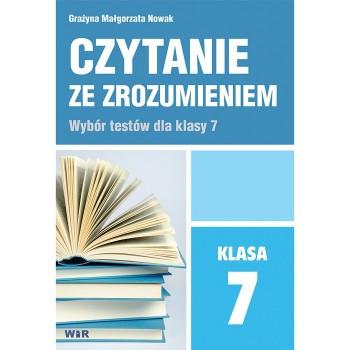 Czytanie ze zrozumieniem - klasa 7 - 64 str.